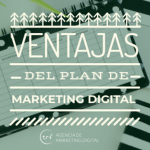 Ventajas de tener un plan de marketing digital